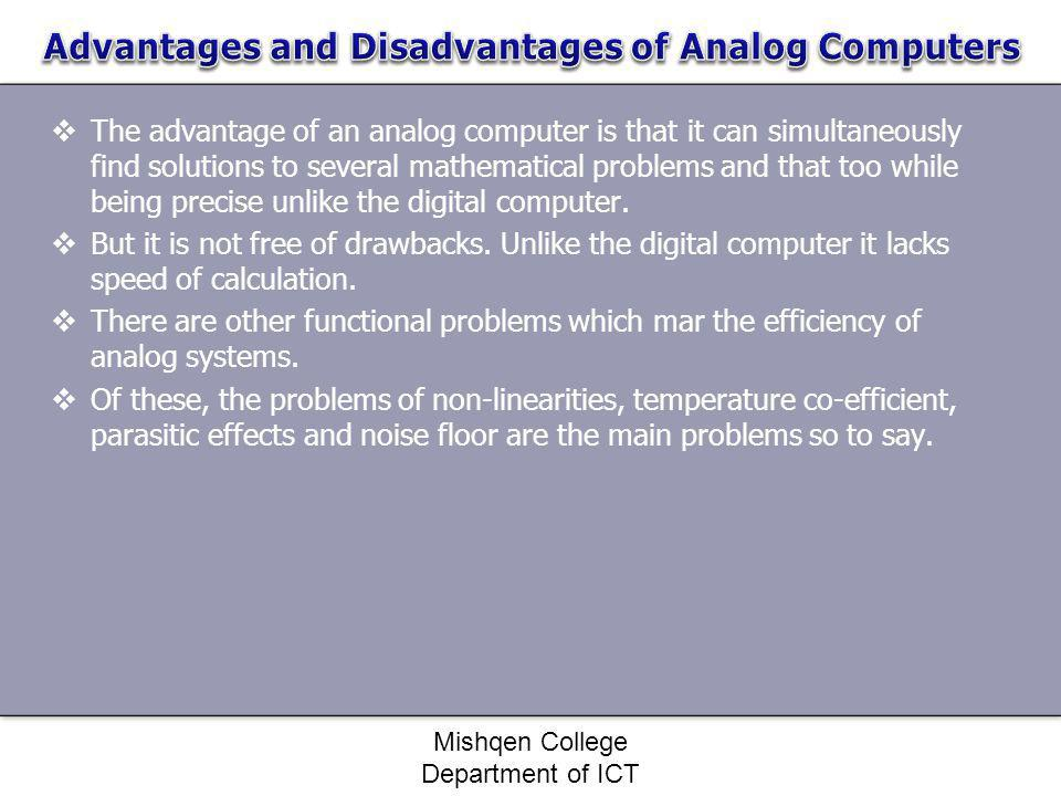 Advantages and Disadvantages of Analog Computers