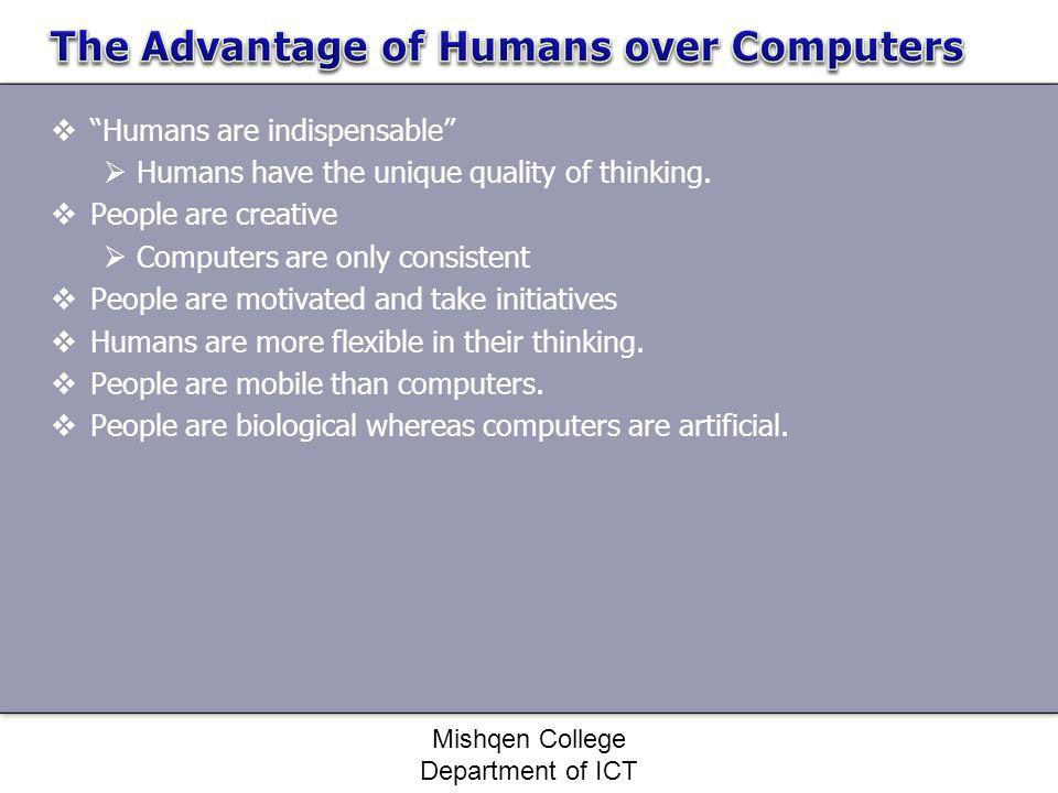 The Advantage of Humans over Computers