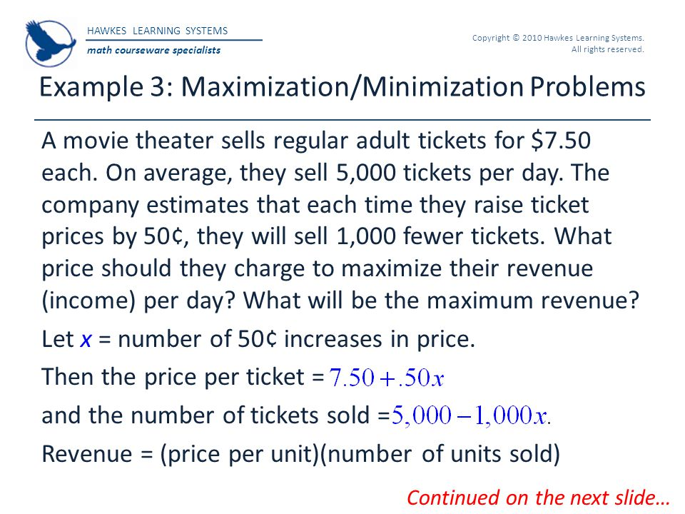 Example 3: Maximization/Minimization Problems