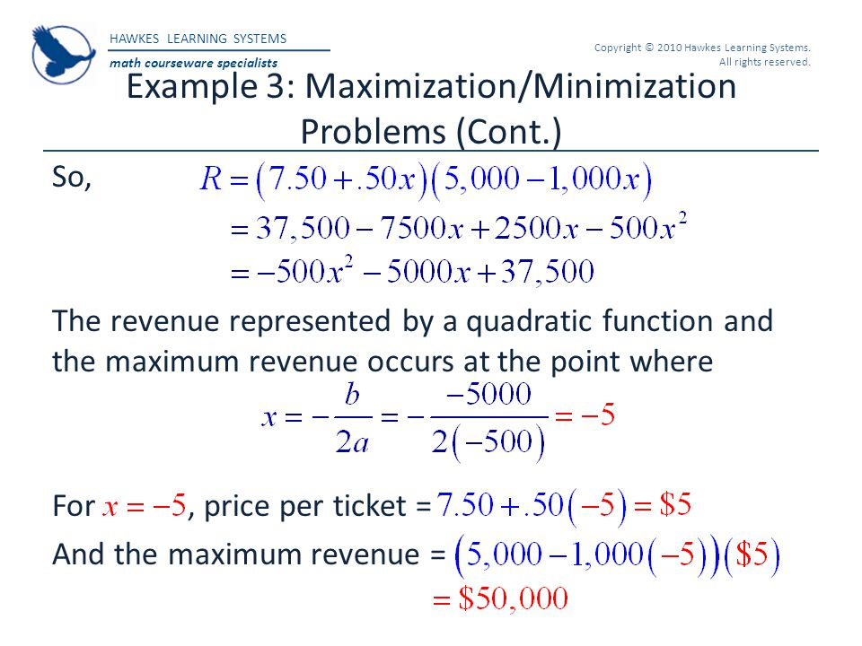 Example 3: Maximization/Minimization Problems (Cont.)