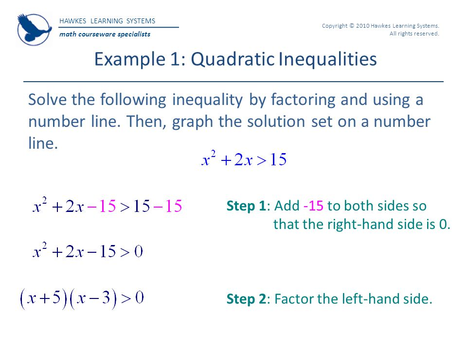 Example 1: Quadratic Inequalities