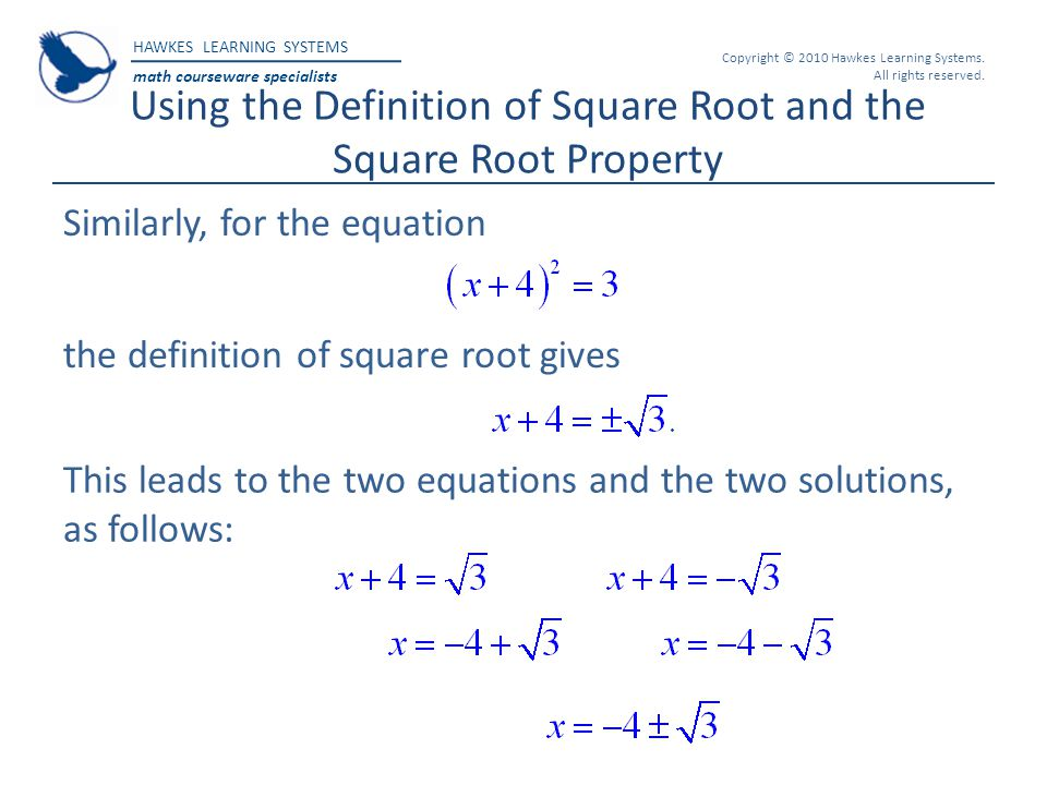 Using the Definition of Square Root and the Square Root Property