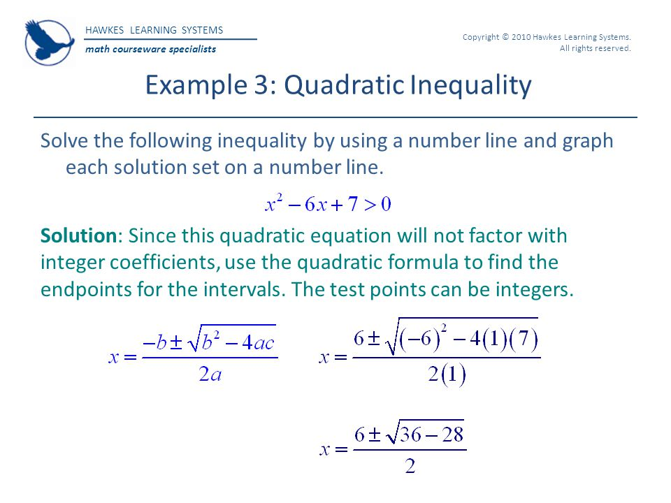 Example 3: Quadratic Inequality