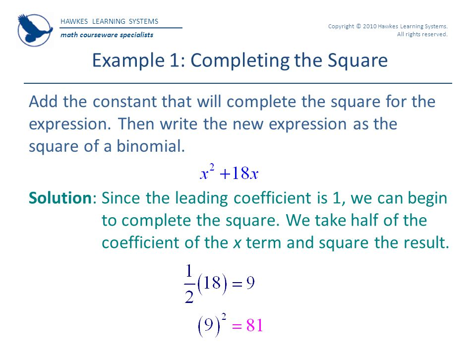 Example 1: Completing the Square