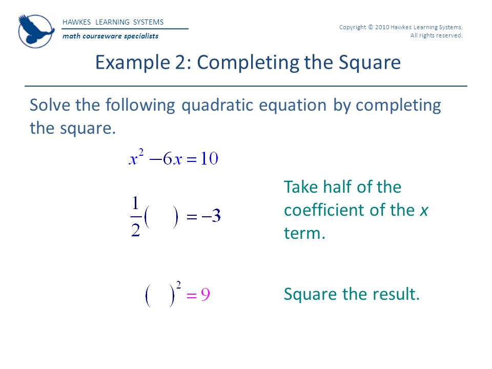 Example 2: Completing the Square