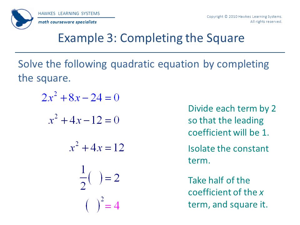 Example 3: Completing the Square