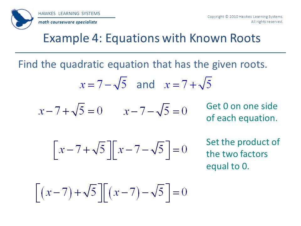 Example 4: Equations with Known Roots