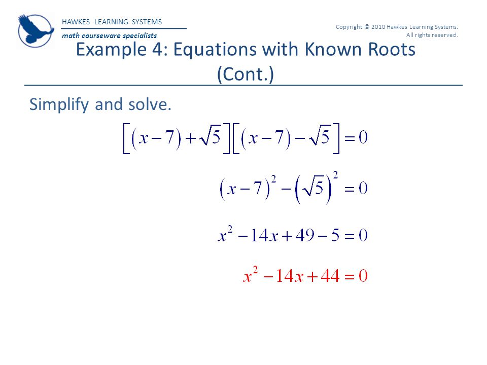 Example 4: Equations with Known Roots (Cont.)