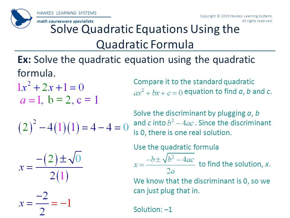 Solve Quadratic Equations Using the Quadratic Formula