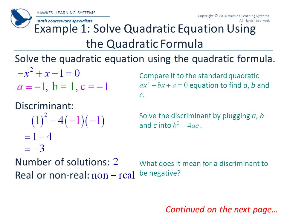 Example 1: Solve Quadratic Equation Using the Quadratic Formula