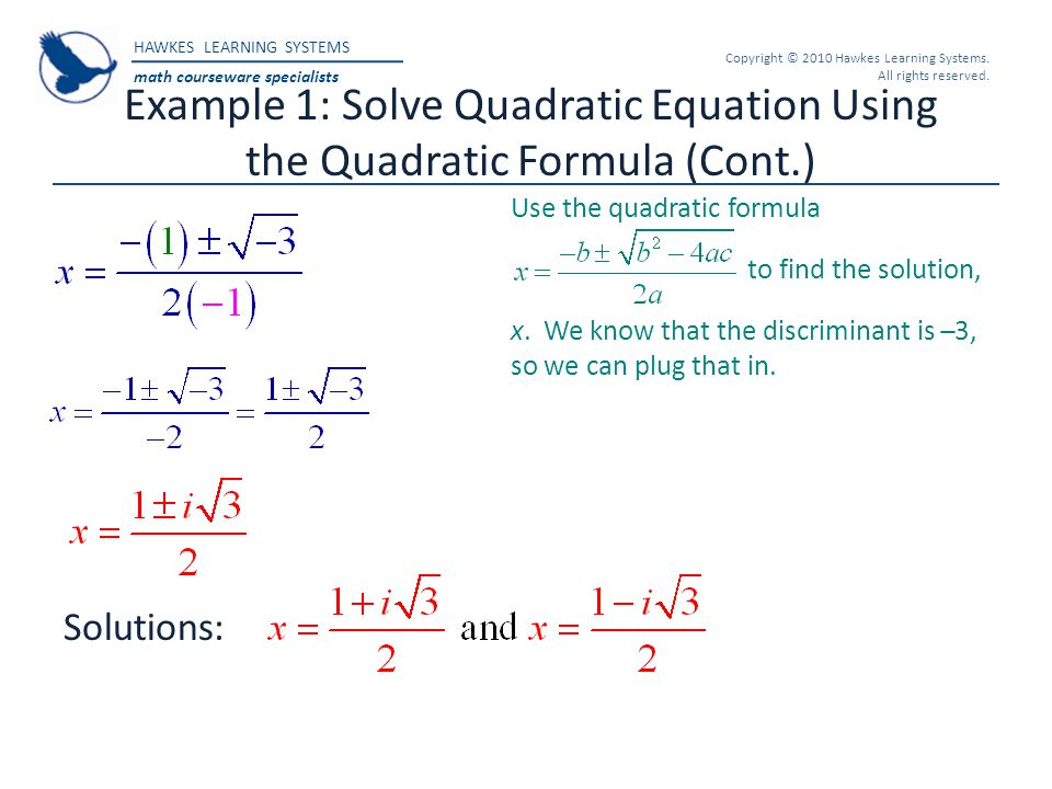 Example 1: Solve Quadratic Equation Using the Quadratic Formula (Cont