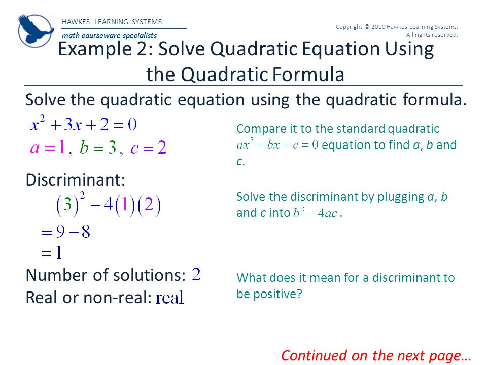 Example 2: Solve Quadratic Equation Using the Quadratic Formula
