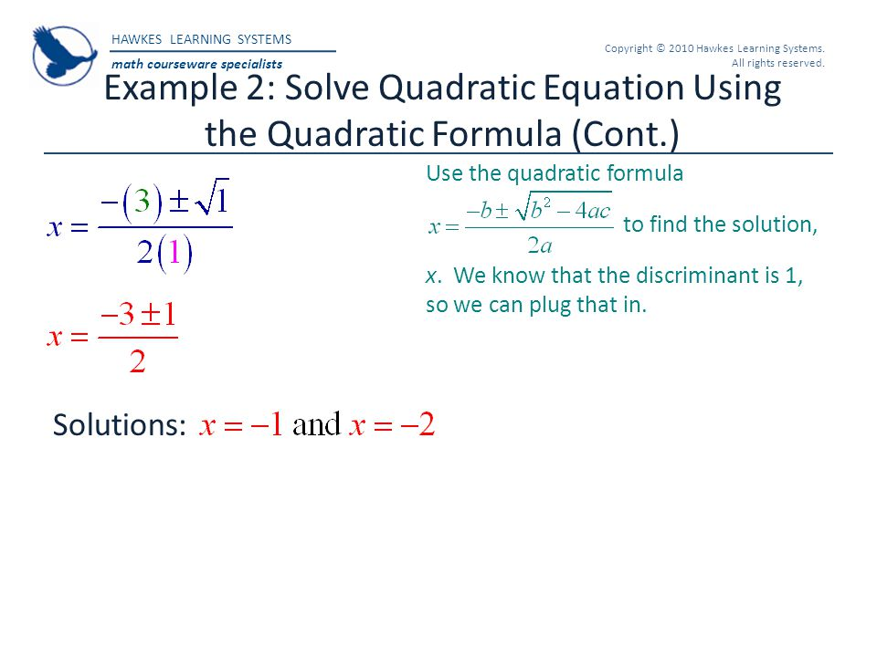 Example 2: Solve Quadratic Equation Using the Quadratic Formula (Cont
