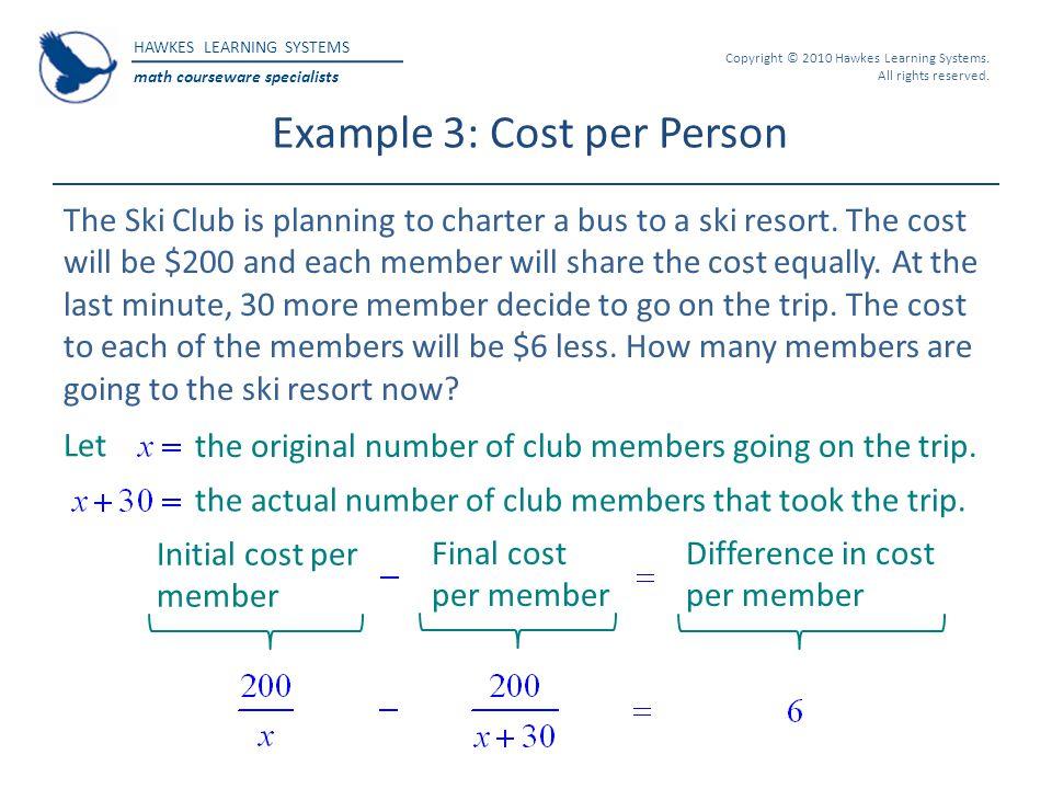Example 3: Cost per Person