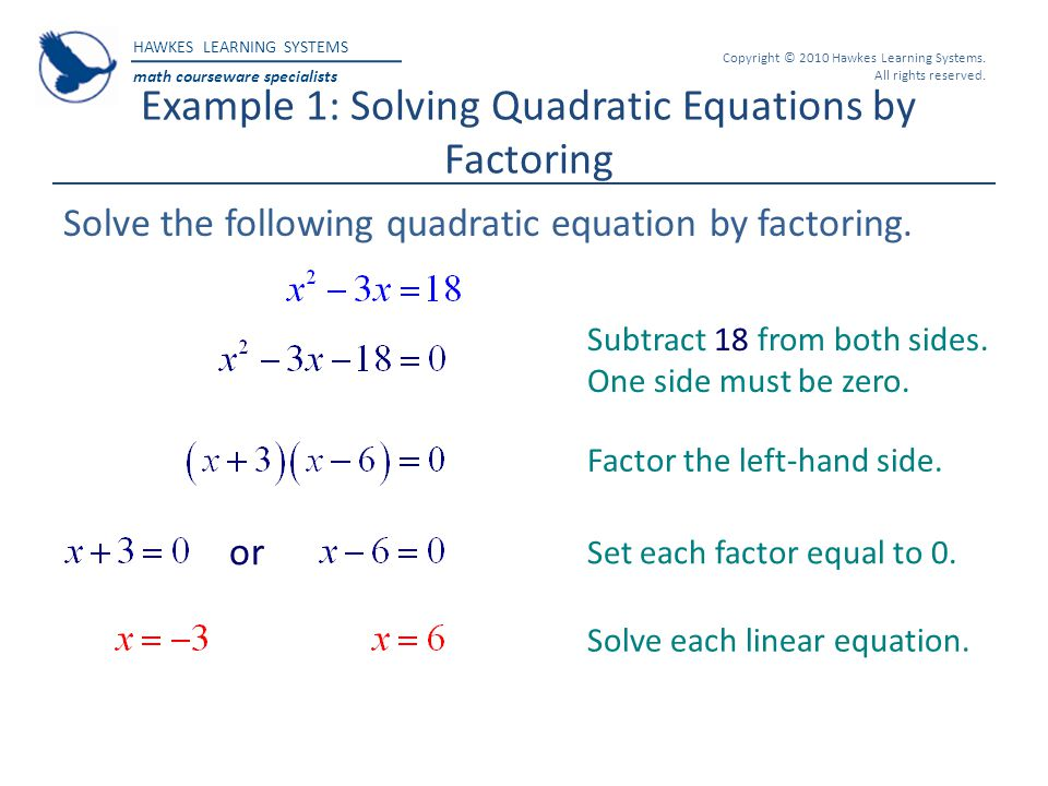 Example 1: Solving Quadratic Equations by Factoring
