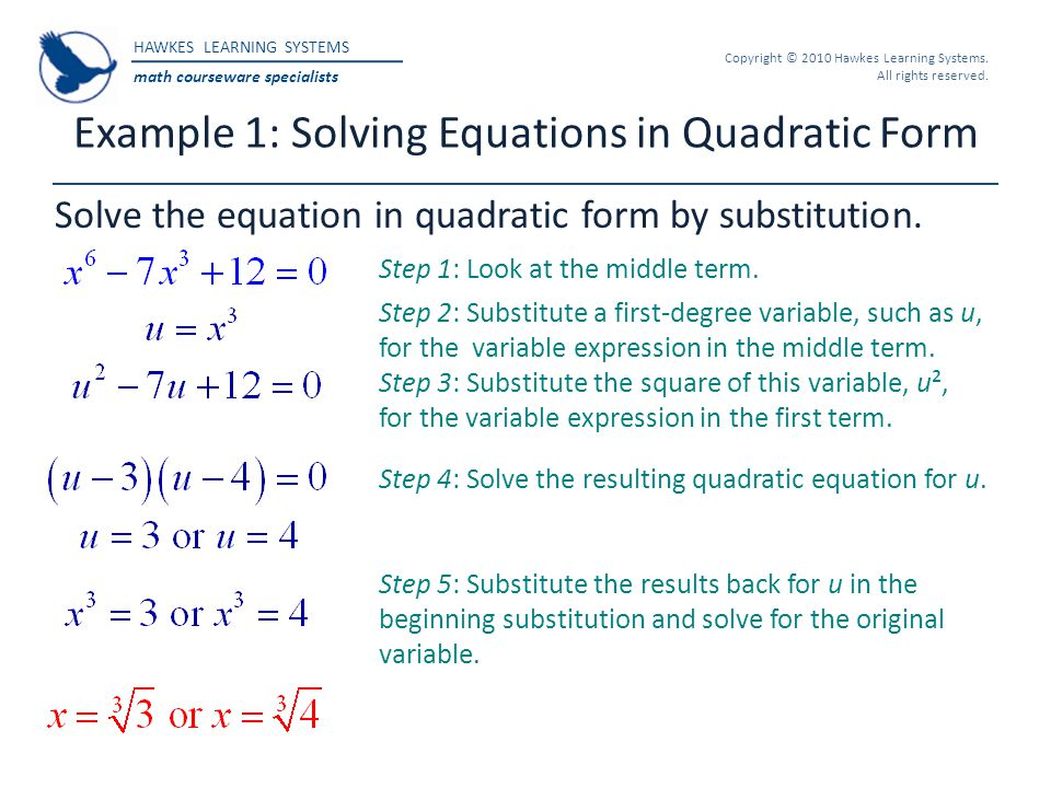 Example 1: Solving Equations in Quadratic Form