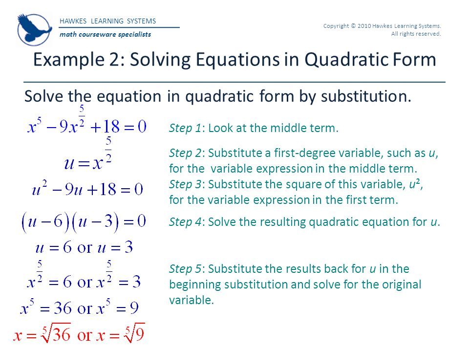 Example 2: Solving Equations in Quadratic Form