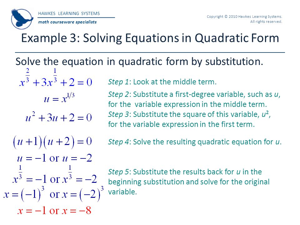 Example 3: Solving Equations in Quadratic Form