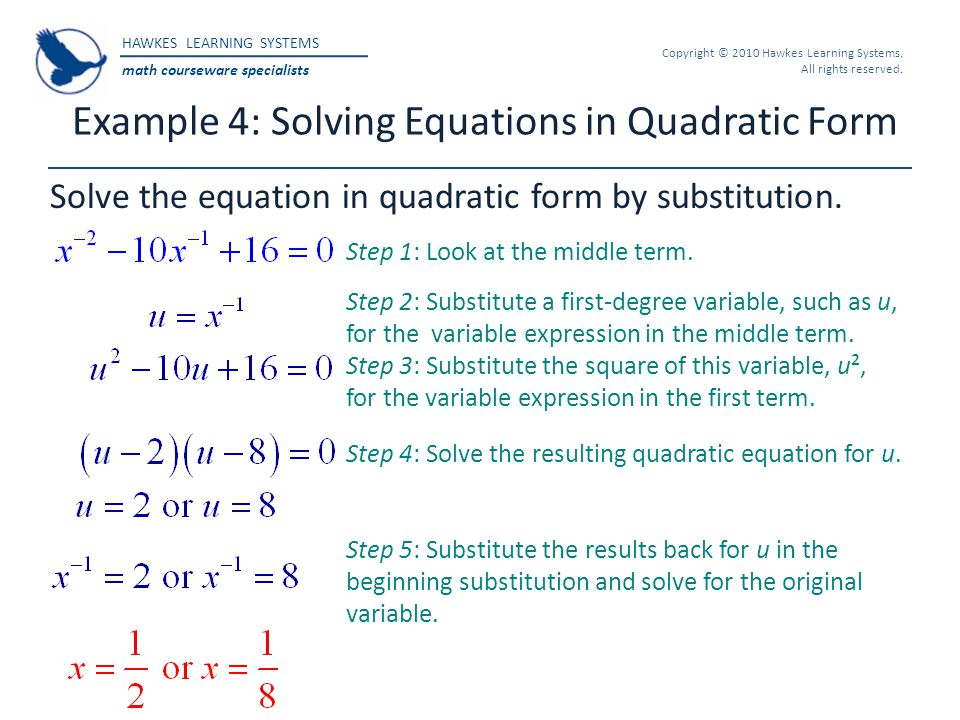Example 4: Solving Equations in Quadratic Form
