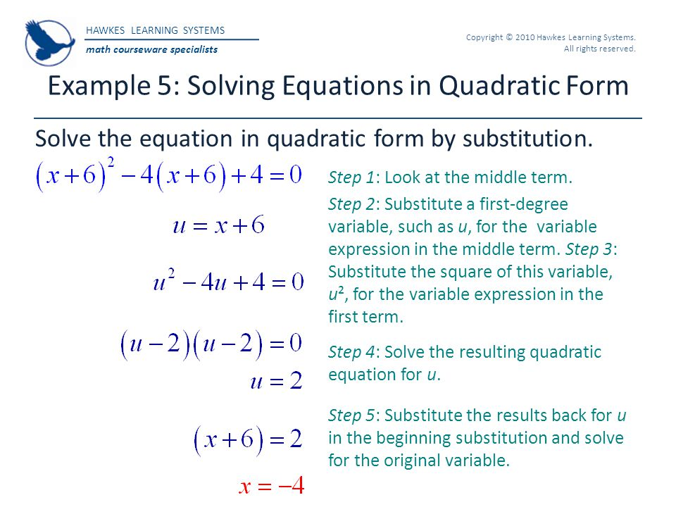 Example 5: Solving Equations in Quadratic Form