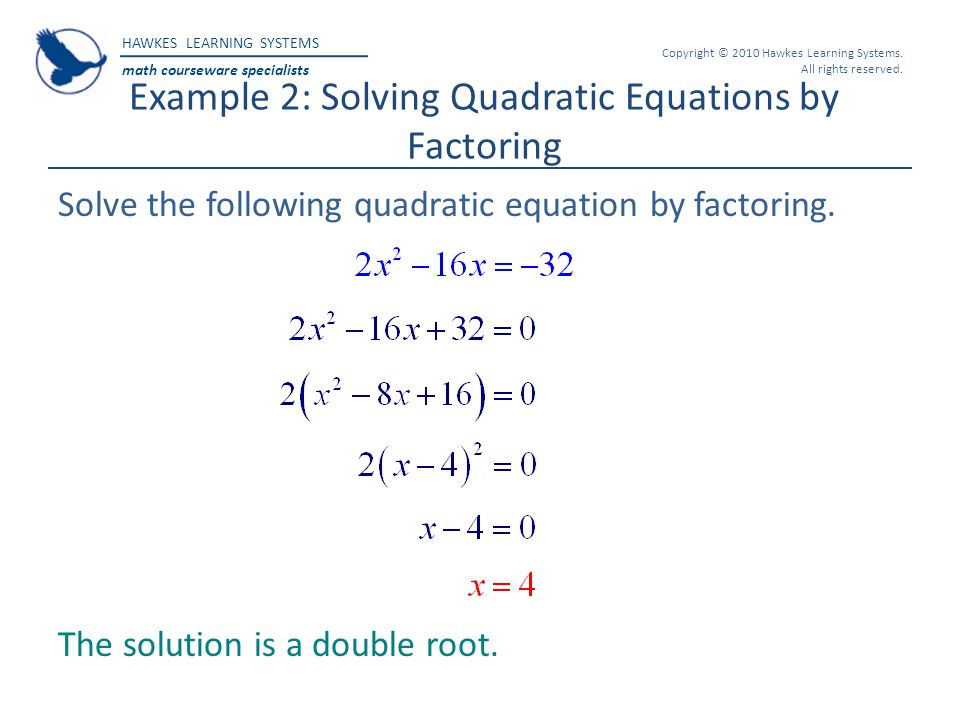 Example 2: Solving Quadratic Equations by Factoring