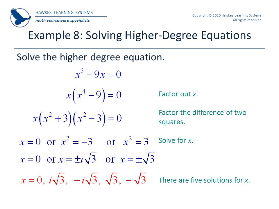 Example 8: Solving Higher-Degree Equations