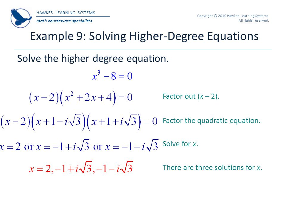 Example 9: Solving Higher-Degree Equations