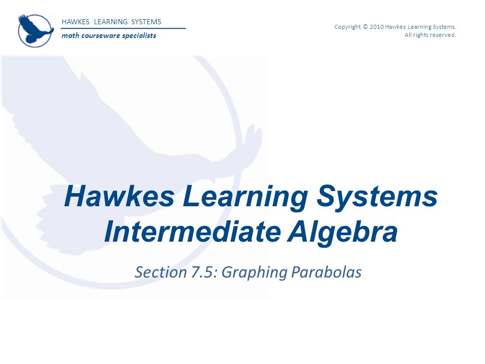Hawkes Learning Systems Intermediate Algebra