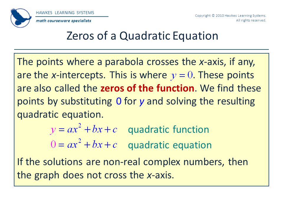 Zeros of a Quadratic Equation