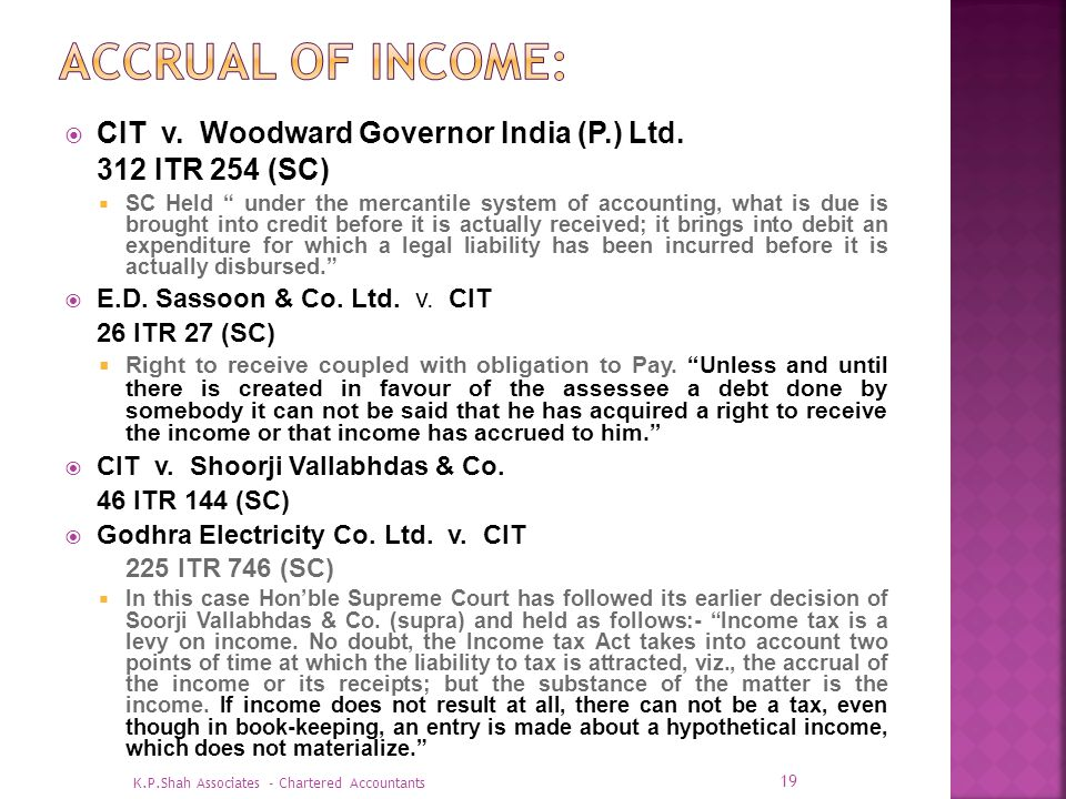 ACCRUAL OF INCOME: CIT v. Woodward Governor India (P.) Ltd.