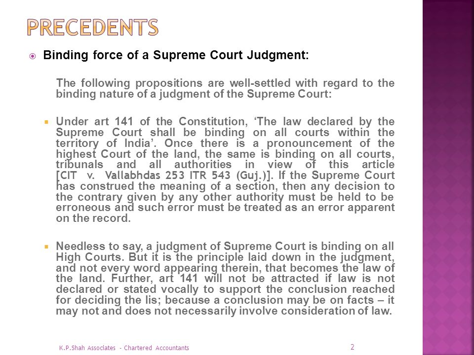 Precedents Binding force of a Supreme Court Judgment: