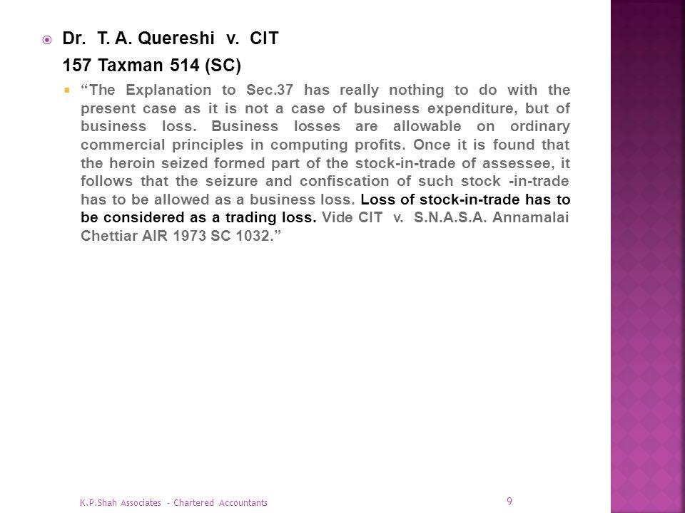 Dr. T. A. Quereshi v. CIT 157 Taxman 514 (SC)