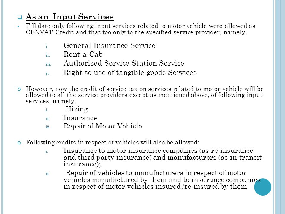 As an Input Services General Insurance Service Rent-a-Cab