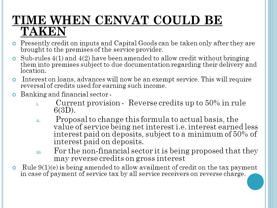 TIME WHEN CENVAT COULD BE TAKEN
