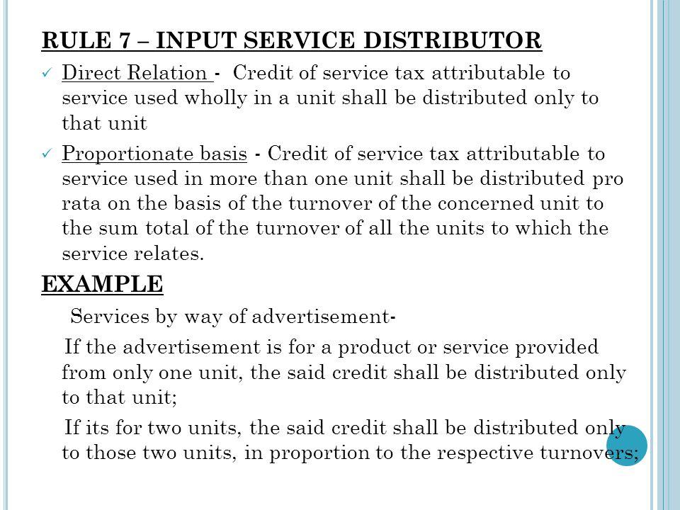 RULE 7 – INPUT SERVICE DISTRIBUTOR