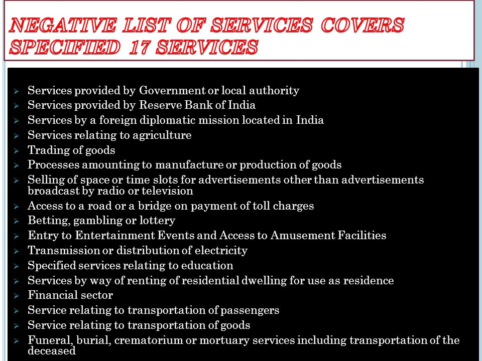 NEGATIVE LIST OF SERVICES COVERS SPECIFIED 17 SERVICES