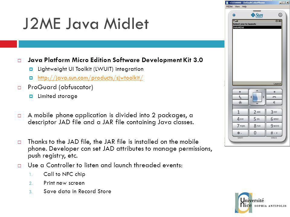 J2ME Java Midlet Java Platform Micro Edition Software Development Kit 3.0. Lightweight UI Toolkit (LWUIT) integration.