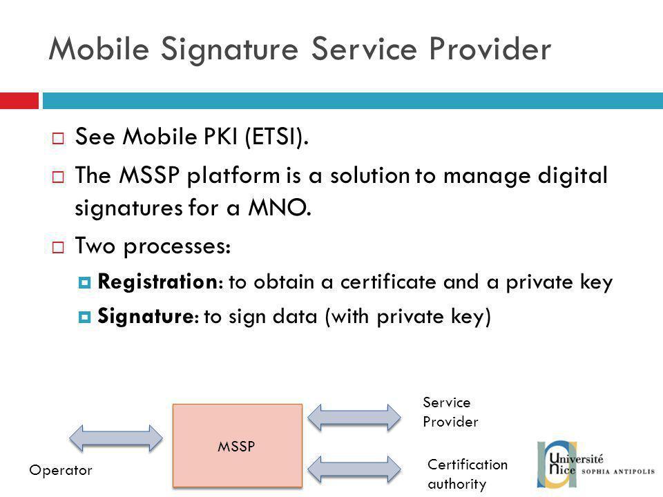 Mobile Signature Service Provider