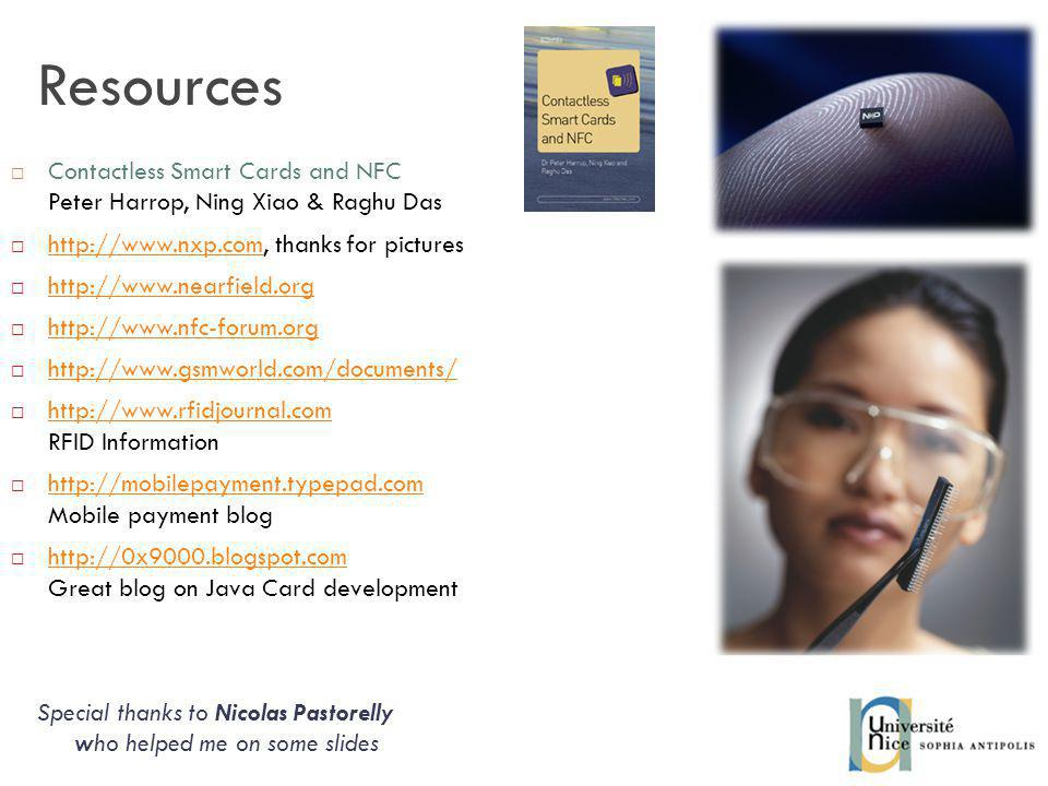 Resources Contactless Smart Cards and NFC Peter Harrop, Ning Xiao & Raghu Das.   thanks for pictures.