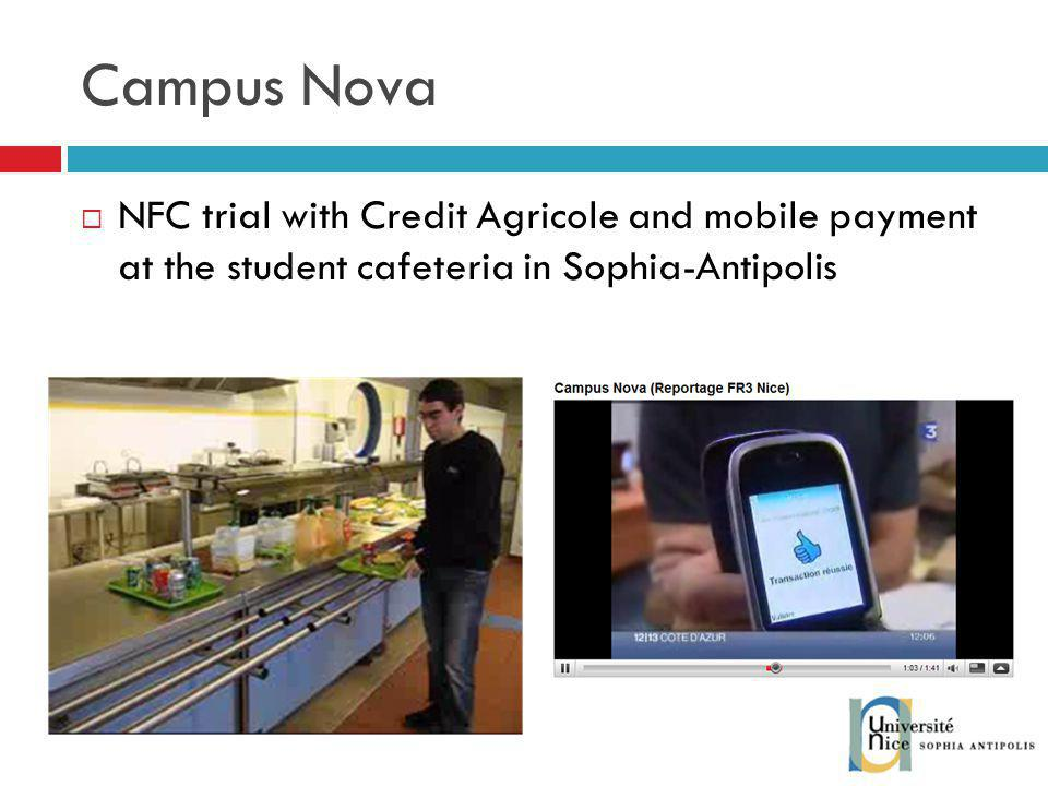 Campus Nova NFC trial with Credit Agricole and mobile payment at the student cafeteria in Sophia-Antipolis.