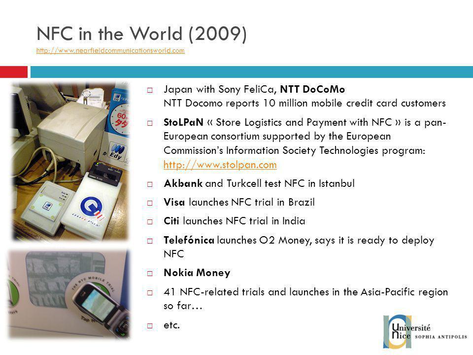 NFC in the World (2009) http://www.nearfieldcommunicationsworld.com