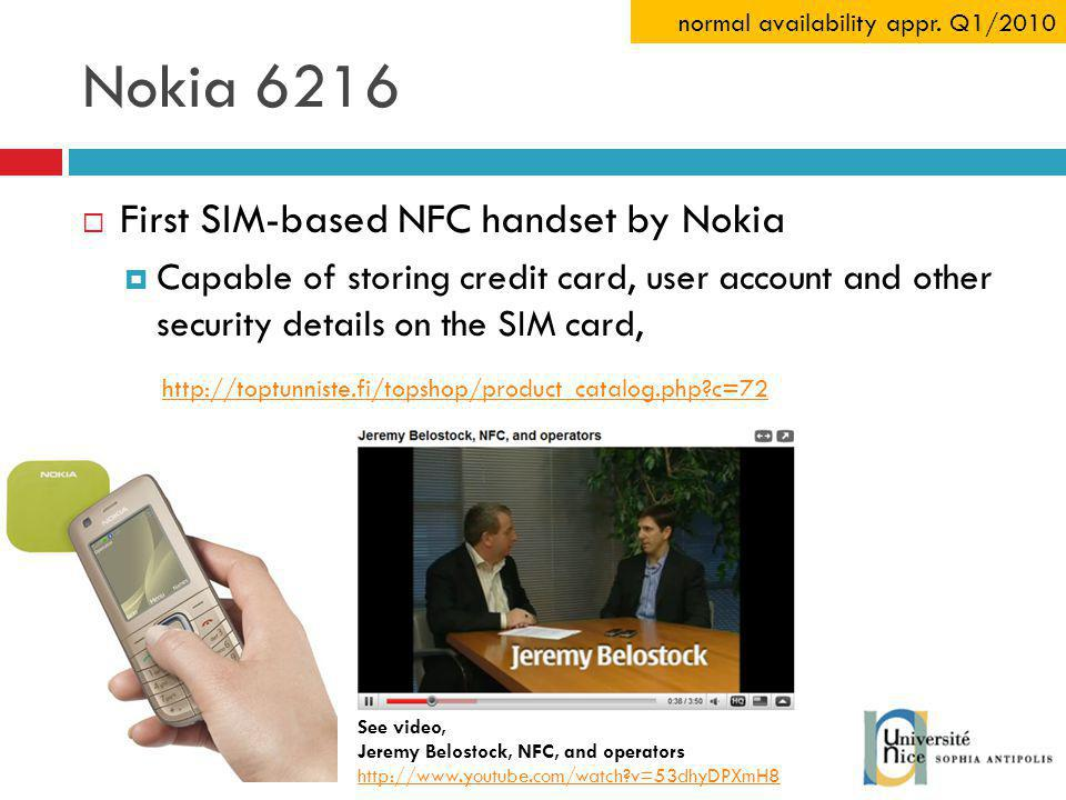 Nokia 6216 First SIM-based NFC handset by Nokia