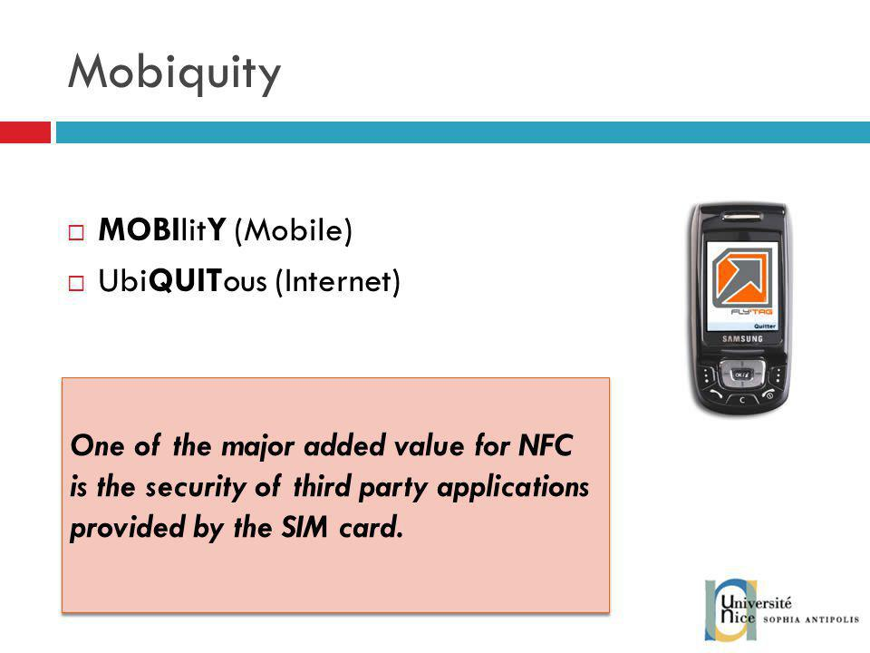 Mobiquity MOBIlitY (Mobile) UbiQUITous (Internet)