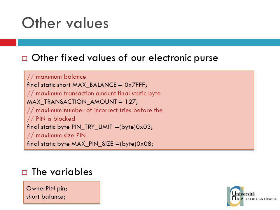 Other values Other fixed values of our electronic purse The variables