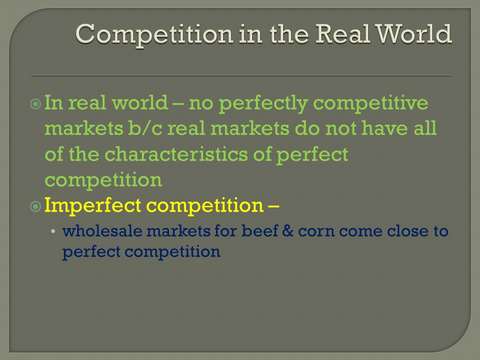 Competition in the Real World