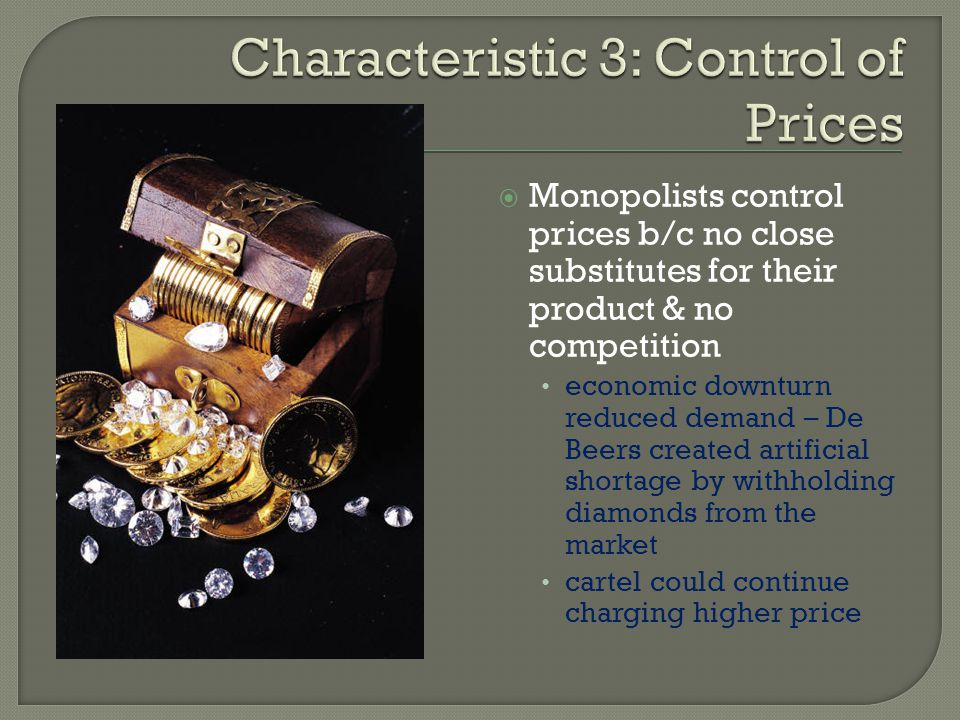 Characteristic 3: Control of Prices