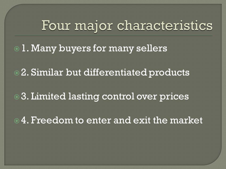 Four major characteristics
