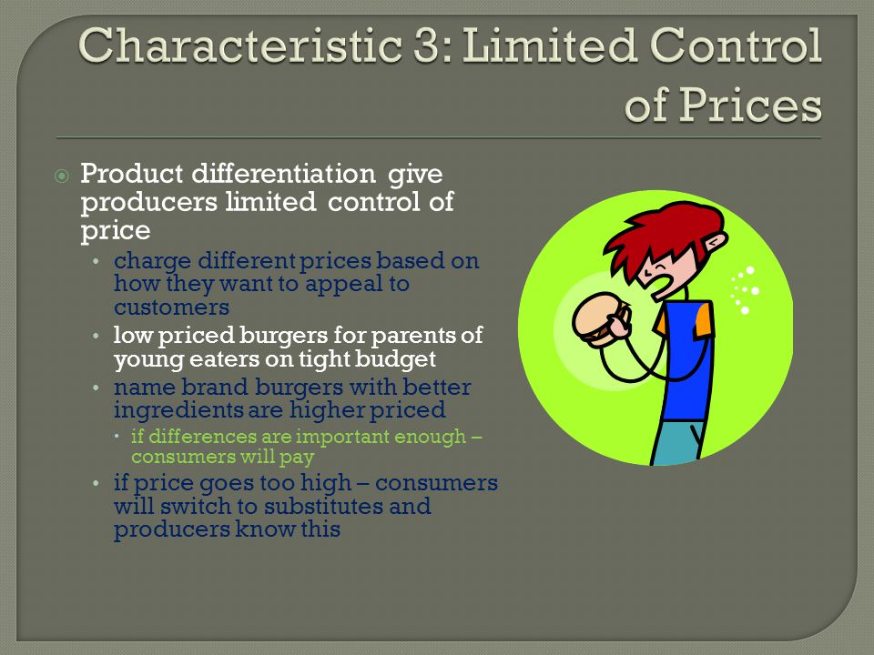 Characteristic 3: Limited Control of Prices