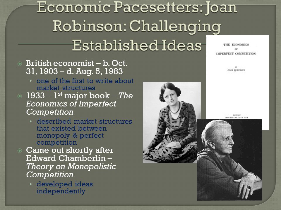 Economic Pacesetters: Joan Robinson: Challenging Established Ideas