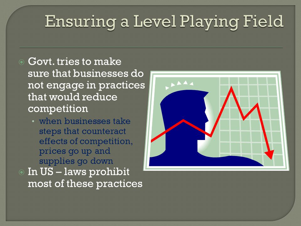 Ensuring a Level Playing Field